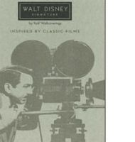 Walt Disney Inspired by Classic Films