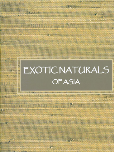 Exotic Naturals of Asia