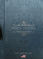 French Dressing by West Wind Designs