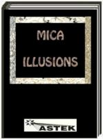 Mica Illusions