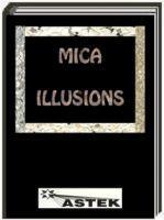 Mica Illusions