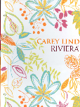 Riviera by Carey Lind