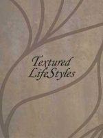 Textured Lifestyles