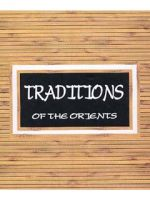 Traditions of the Orients